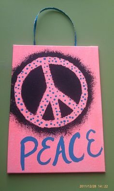 This canvas panel has a stenciled peace sign. Hippie Peace, Hippie Love, Hippie Chick, Peace On Earth, World Peace, Pray For Peace, Peace And Love, Peace Sign Art, Peace Signs
