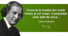 Ce-ți trebuie ca să reușești, citat de Elbert Hubbard The Words, Motivational Words, English Vocabulary, For Everyone, Spiritual Quotes, Strong Women, Spirituality, Thoughts, Motorcycles