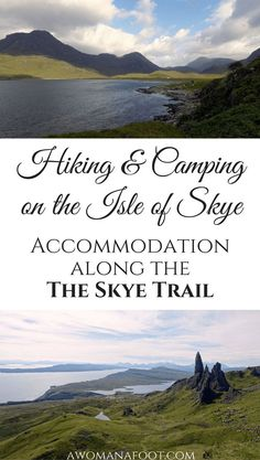Camping on Skye: Find out where you can stop for the night along the Skye Trail: wild camp spots, camp sites and bothies. http://awomanafoot.com