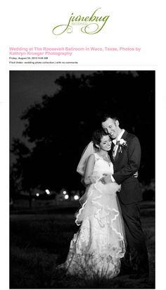 Junebug Feature   Jordan and Priscilla's Waco Wedding   kathrynkrueger.com