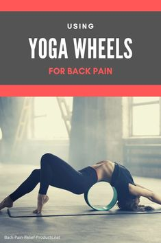 The 3 best back wheels for spinal stretching and fast back back pain relief, plus the best back wheel exercises for neck and shoulders