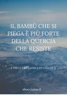 Zen Quotes, Words Quotes, Life Quotes, Sayings, Crossfit Quotes, Keep Looking Up, Literature Quotes, Italian Life, Italian Quotes