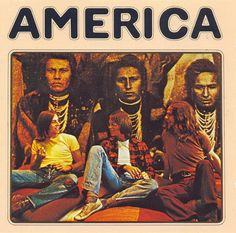 """""""America"""" (1971, Warner Brothers).  Their first LP.  Contains """"A Horse With No Name."""""""