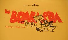 Che tempi, quando si scoprivano le corna con la Bombarda!