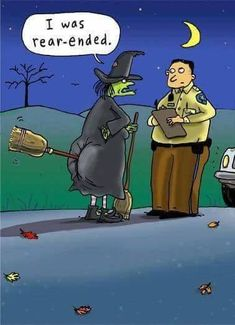 Rear Ended Funny Halloween Card More than a fender bender for this witch Halloween Cartoons, Funny Halloween Jokes, Fröhliches Halloween, Halloween Quotes, Funny Halloween Pictures, Modern Halloween, Vintage Halloween, Fb Memes, Funny Memes