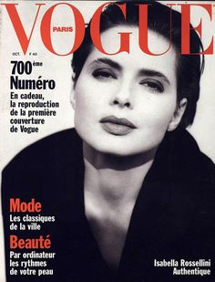 Film and the covers of Vogue Paris. Isabelle Rossellini on the October 1989 cover of Vogue Paris    Isabelle Rossellini was the October 1989 cover girl, shot by Brigitte Lacombe in a series of black and white photographs. The face of Lancôme since 1982, the actress also revealed her beauty secrets to the magazine.