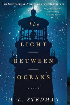 The Light Between Oceans by M.L. Stedman | 53 Books That Will Definitely Make You Cry