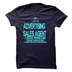 I Am An Advertising Sales Agent T-Shirts, Hoodies (23$ ==► Order Here!)