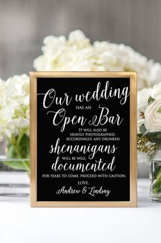 Personalized Open Bar Script Reception Sign Style Display this cheeky sign to give guests a laugh as they wait for their turn at your wedding reception's open bar. How To Dress For A Wedding, Plan Your Wedding, Wedding Tips, Wedding Events, Wedding Favors, Wedding Hacks, Wedding Invitations, Wedding Themes, Wedding Sparklers