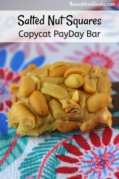Salted Nut Squares are an easy, no bake cookie recipe with a creamy, peanut butter base that is perfectly complemented by salted peanuts. This irresistible dessert just so happens to be a copycat Payday Bar. This microwave recipe is simple with only five Peanut Brittle Recipe, Brittle Recipes, Peanut Recipes, Candy Recipes, Cookie Recipes, Snack Recipes, Amish Recipes, Snacks, Dessert Recipes