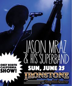 Enter to win two (2) tickets to see Jason Mraz live at Ironstone Amphitheater in Murphys, CA on Sunday, June 25th courtesy of ABC10! One lucky winner will get to sit lower level! Good luck!!!
