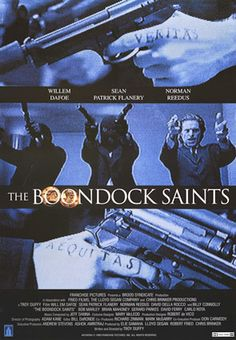 Boondock Saints - brilliant independent film a tale of vigilanties in Boston and has an amazing performance by Willem Defoe.