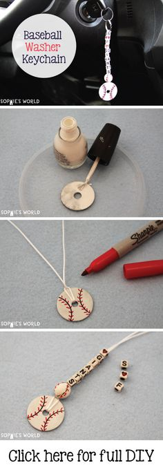 Baseball Washer keychain- can also be made into a basketball, soccer ball, etc. using different colored nail polish.  http://sophie-world.com/crafts/personalized-sports-keychain  #sophies #world #diy #craft #handmade #personalized
