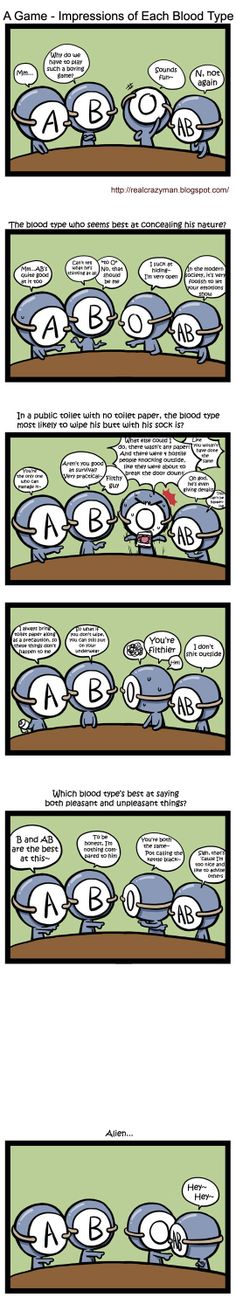 Blood Types Comic: A Game - Impressions of Each Blood Type - the no toilet paper part reminded me of my lovely Sam Soon. Except she said it better