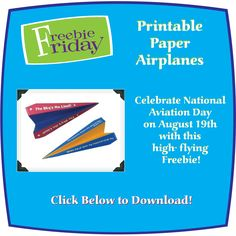 Printable Paper Airplanes for National Aviation Day!
