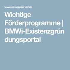 Wichtige Förderprogramme | BMWi-Existenzgründungsportal
