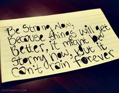 it cant rain forever quotes positive quotes quote deep quotes