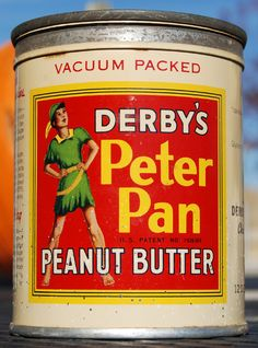Peter Pan.i don't remember peanut butter being in a container like this one,but it has always been one of my favorite things to eat and I like it even better when it's mixed with chocolate.