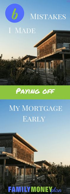 Wondering if paying off your mortgage is the right thing to do? See these mistakes we made paying off our house. |Mortgage and Debt Free | via @familymoneyplan