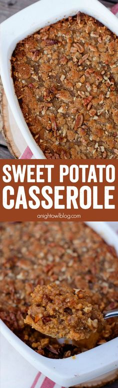 The BEST Sweet Potato Casserole I've ever had! Easy and delicious dish with a sweet and crunchy topping!