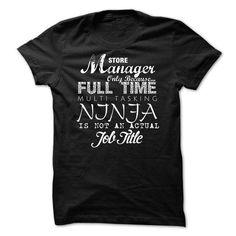 Store manager Ninja T-Shirts, Hoodies (24$ ==►► Shopping Here!)