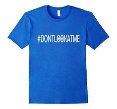 Men's #DontLookAtMe Tshirt For Baseball Fans in Los Angel... https://www.amazon.com/dp/B01M1SHMEI/ref=cm_sw_r_pi_dp_x_Jit6xb7EVJ8CR