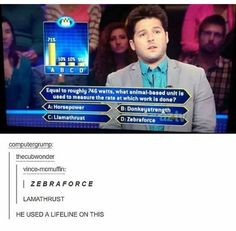 I love the comments, but I'm scared to know the answer given, because only one is right, and that's horsepower.