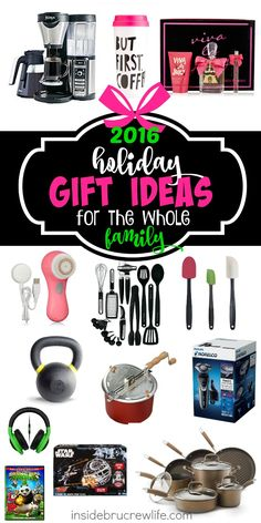 Holiday Gift Ideas for the Whole Family - a list of practical and fun gifts for everyone in your family