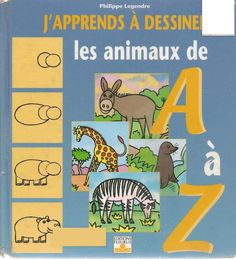 J_39_apprends__224_dessiner_les_animaux_de_A__224_Z_1 (635x700, 457Kb)