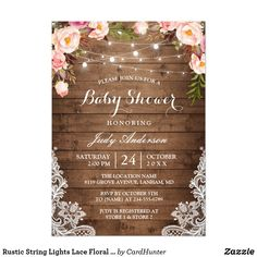 """Rustic String Lights Lace Floral Baby Shower Card Celebrate the mother-to-be with this """"Rustic String Lights Lace Floral Baby Shower Invitation"""" that match her style. You can easily personalize this template to be uniquely yours! Invitation Baby Shower, Rustic Bridal Shower Invitations, Summer Wedding Invitations, Engagement Party Invitations, Beautiful Wedding Invitations, Bridal Shower Rustic, Wedding Invitation Templates, Wedding Card, Engagement Parties"""