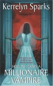 How to Seduce a Vampire (Without Really Trying) (2014) By Kerrelyn Sparks in #17 in Love at Stake - FictFact