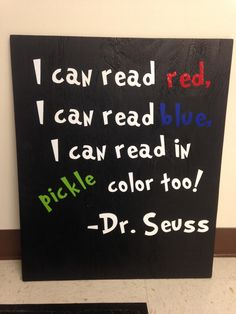 I can read Red I can read Blue I can read in Pickle color too! Such a fun quote and perfect for a child's bedroom, playroom, or teacher's classroom. Wooden wall decor is hand painted black. Letters ar