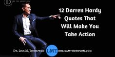 12 Darren Hardy Quotes That Will Make You to Take Action  #darrenhardy #darrenhardyquotes  #kurttasche