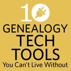 "Upgrade your genealogy with technology! Lisa Louise Cooke presents: ""10 Genealogy Tech Tools You Can't Live Without."""