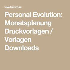 Personal Evolution: Monatsplanung Druckvorlagen / Vorlagen Downloads