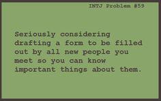 INTJ Problem #59. I have said this so many times.