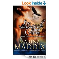 To Screech Their Own (A BBW Paranormal Shifter Romance) (Haven Book 1) - Kindle edition by Marina Maddix. Literature & Fiction Kindle eBooks @ Amazon.com.