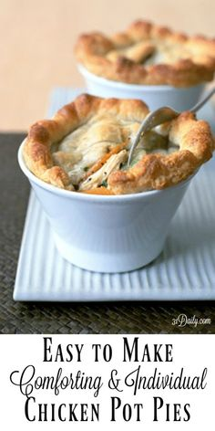 Easy to Make: Comforting and Individual Chicken Pot Pies   31Daily.com