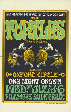 7/6/1966 ......  Fillmore Poster ... Turtles .....  Oxford Circle ..... artist ..... WES WILSON ... HEINRICH KLEY  .... ( source of collage )
