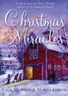 """Read """"Christmas Miracles Foreword by Don Piper, Author of 90 Minutes in Heaven"""" by Cecil Murphey available from Rakuten Kobo. Celebrate the season of hope and miracles with these inspiring true stories that will warm the heart and touch the soul…. I Love Books, Books To Read, Christmas Books, Christmas Pics, White Christmas, Vintage Christmas, Merry Christmas, Book Organization, Popular Books"""