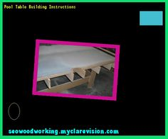 Pool Table Building Instructions 191222 - Woodworking Plans and Projects!