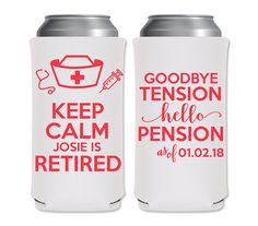 8.3oz Slim Can Customize Coolers Nurse Retirement Party Favors | Keep Calm I'm Retired (3A) Medical | Michelob/Red Bull | by ThatCustomShop on Etsy #thatcustomshop