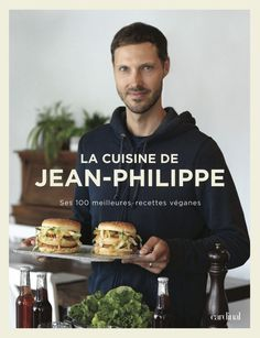 La cuisine de Jean-Philippe: Frequently Bought Together * + * + * + * + Price for all: * This item: La cuisine de Jean-Philippe… Chefs, Beurre Vegan, Heinz Baked Beans, Great Recipes, Vegan Recipes, Chef Cookbook, Jean Philippe, Plant Based Recipes, White Chocolate