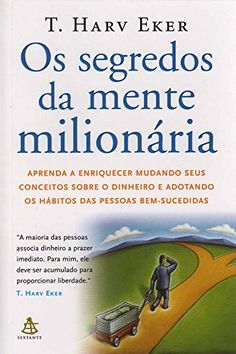 Segredos da Mente Milionaria - Secrets of the Millionaire Mind: Mastering the Inner Game of Wealth (Em Portugues do Brasil) Psych, Good Books, Books To Read, Free Books, Book Recommendations, Reading Lists, Search Engine, Ecommerce, Digital Marketing