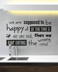 The more you say it, the more it becomes your reality! Our vinyl quotes Wrong cereal slim... are now @ http://www.iluminair.com/products/designed-wrong-cereal-slim