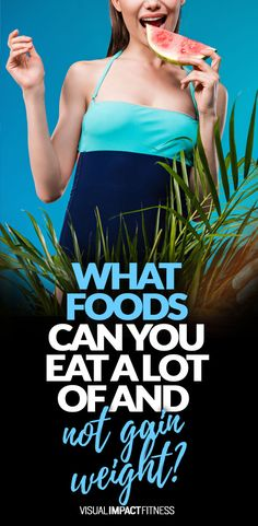 Some foods are extremely filling and have very little calories. If you base your diet around these foods weight loss becomes easy.