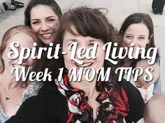 The wise woman builds her house. Proverbs 14:1a  Hey Moms, need more helpful tips this week? Here are a few Spirit Led-Living ideas for you! Remember, we're all in different places in our lives, so you do you! #helpclubformoms