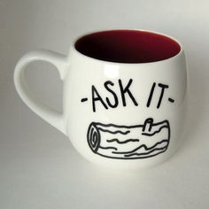 ASK IT Log Lady from Twin Peaks quote mug white by MoonriseWhims