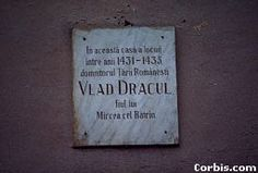 Small plaque at Vlad Tepes' birthplace in Sighisoara, Transylvania, that states Vlad Dracul (Vlad Tepes' father) lived here 1431-1435. Vlad Tepes was born in 1431.