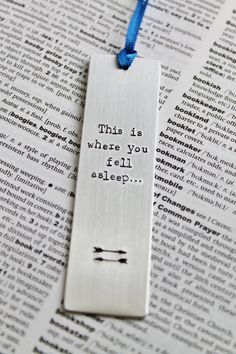 This is where you fell asleep Metal Aluminium por MauveMagpie Creative Bookmarks, Diy Bookmarks, Bookmark Ideas, Bookmark Craft, Stamped Jewelry, Metal Jewelry, Jewlery, Book Markers, Metal Crafts